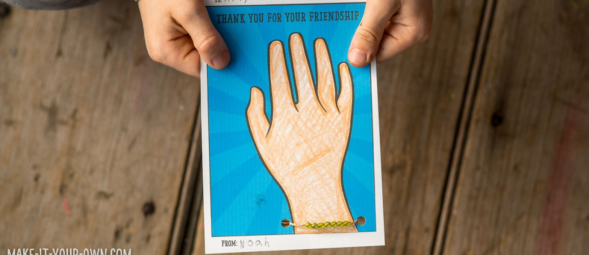 Friendship Bracelet Printable Card with make-it-your-own.com (Creative activities for kids)