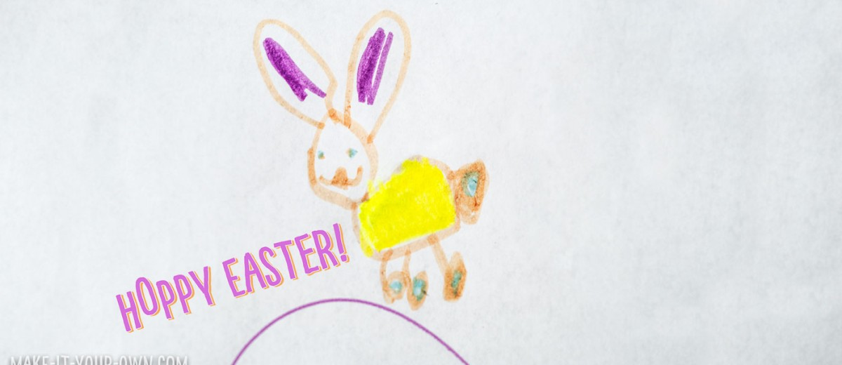 Happy Easter from make-it-your-own.com (Creative activities for kids!)