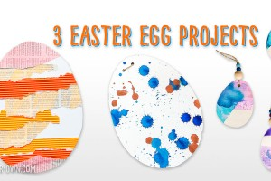 3 Different Easter Egg Projects: Collage Eggs, Drip Drop Eggs & Dipped Watercolour Eggs!