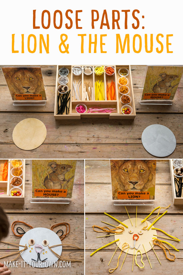 Use the Loose Parts to create the characters from the book Lion and the Mouse