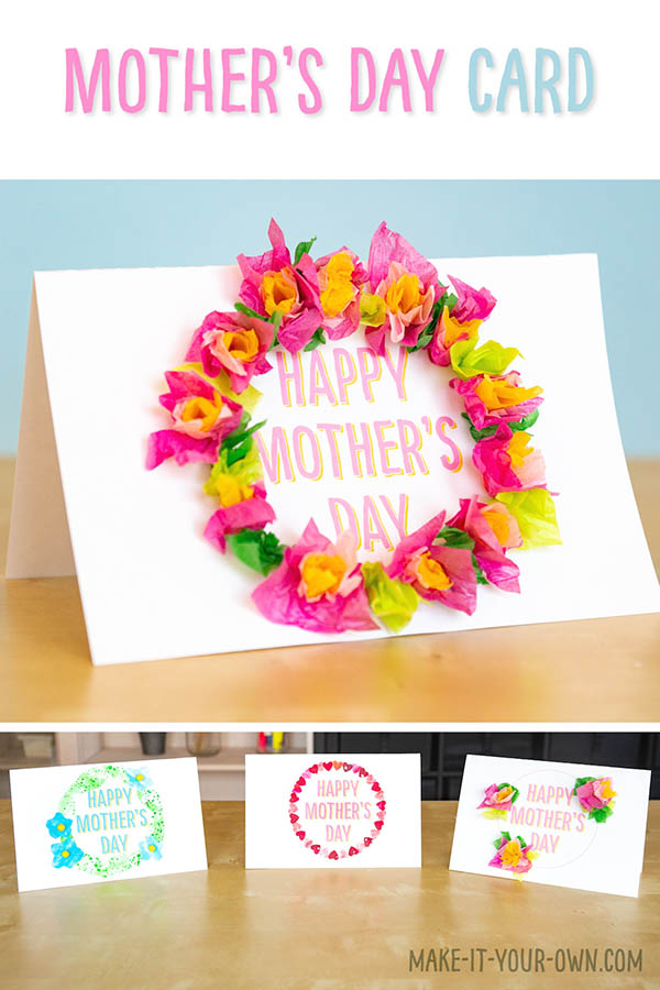 "Make these three different wreath Mother's Day cards using 1)Tissue Paper Flowers 2) Artwork Hearts and 3) Collage Flowers. Say, ""I love you"" with a handmade, children's card with this free, blank template that you can write inside."