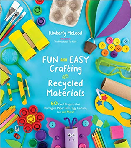 Fun and Easy Crafting with Recycled Materials Book