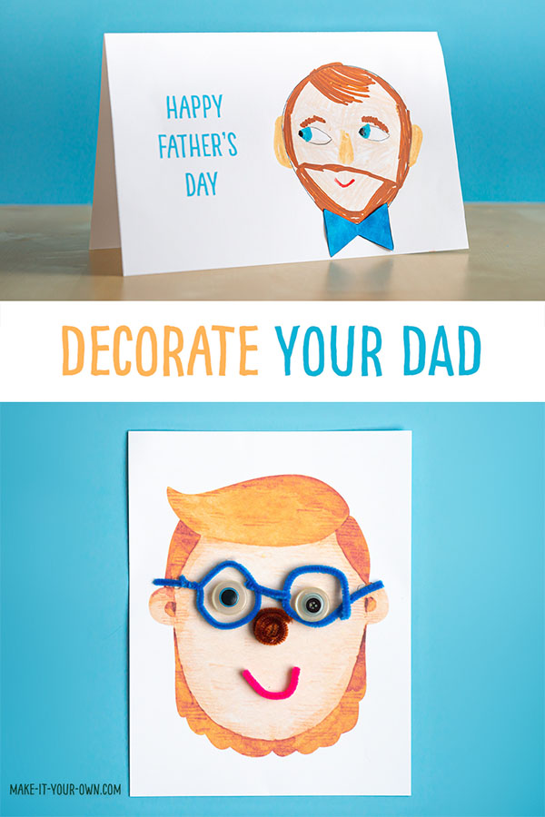 Decorate your dad! 3 Father's Day ideas: 1) Design Dad for Father's Day using loose parts 2) Decorate Dad's face for this Father's Day craft using supplies you have at home 3)Make a Father's Day card with dad's face on the front! #fathersday #fathersdaycard #fathersdaycraft #fathersdaycrafts