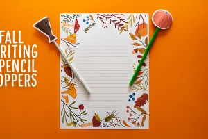 Fall Writing Paper Templates and Pencil Topper Printables (Great for Halloween, Fall or Thanksgiving Writing)