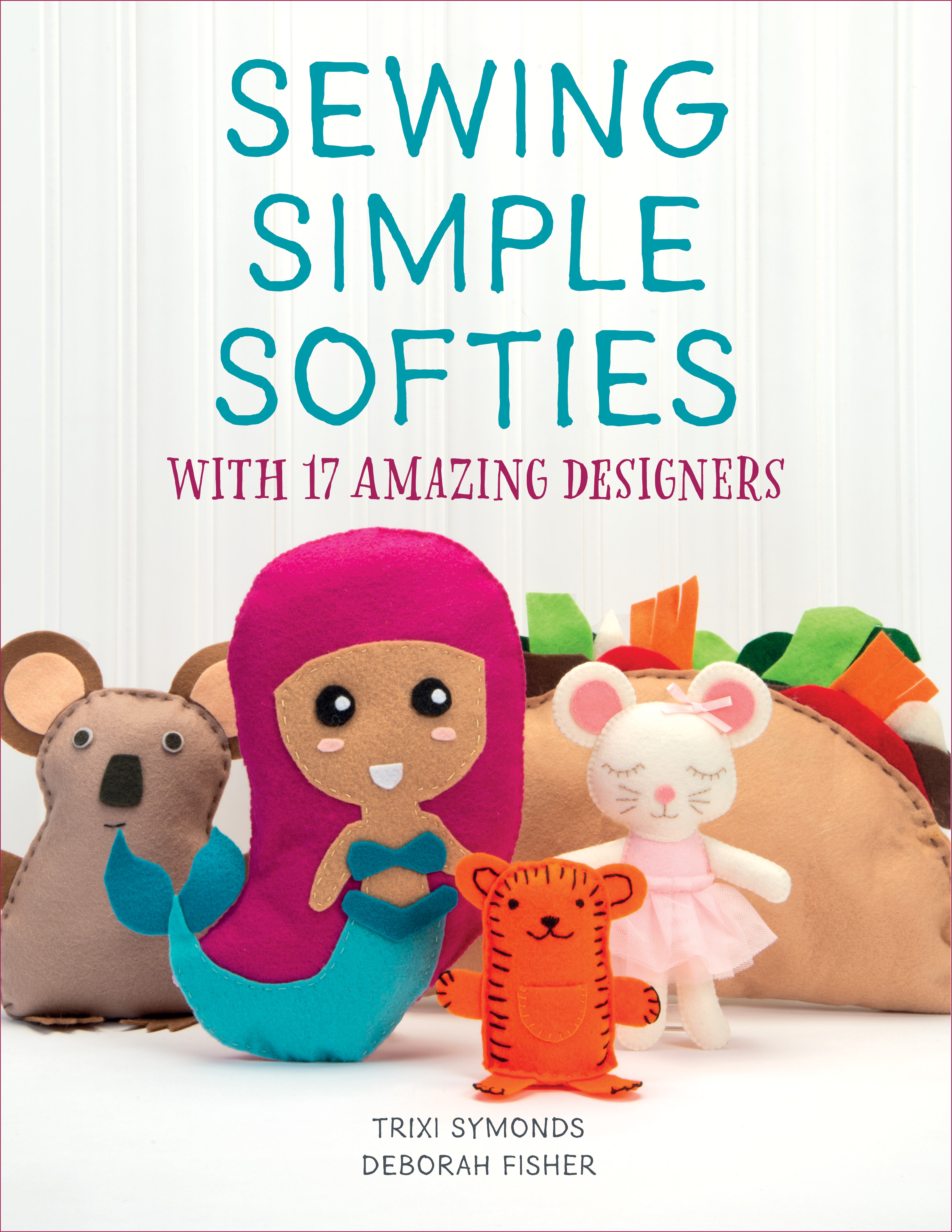 Sewing Simple Softies